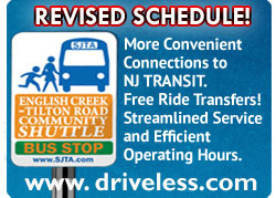 English Creek Tilton Road Community Shuttle - REVISED SCHEDULE! More Convenient Connections to NJ TRANSIT. Free Ride Transfers! Streamlined Service and Efficient Operating Hours. www.driveless.com